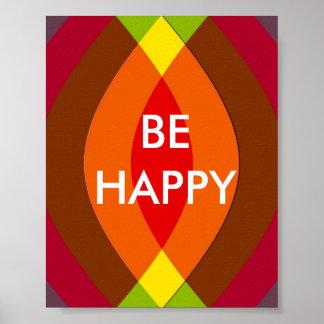 ¡Sea feliz! Cita de dos palabras inspirada Póster