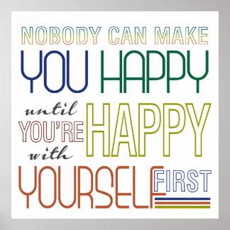 Sea feliz consigo mismo primer poster de la cita póster