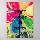 Sea feliz impresiones