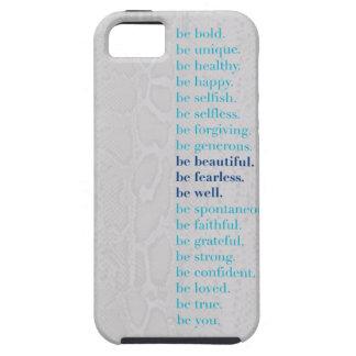 Sea hermoso. Sea audaz. ¡Sea caso bien de Iphone iPhone 5 Carcasa