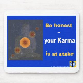 Sea honesto - su karma está en juego tapetes de raton