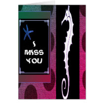 """ Sea Horse_Starfish_Missing you_Thinking of You Card"
