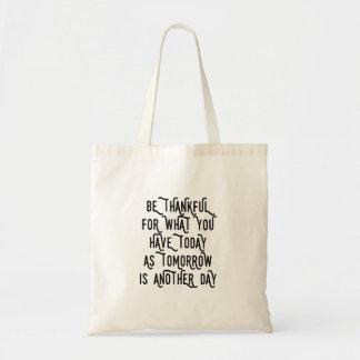 Sea hoy agradecido inspirado bolsa tela barata