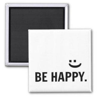 Sea imán inspirado de la cita de la sonrisa feliz