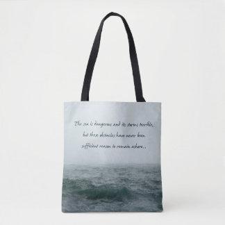 Sea is Dangerous Magellan Quote Bag