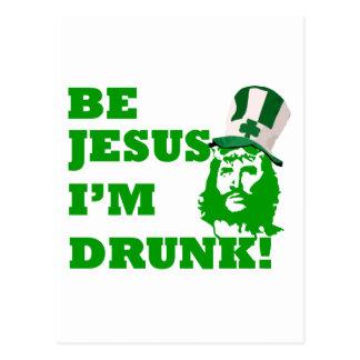 Sea Jesús que me beben Tarjetas Postales