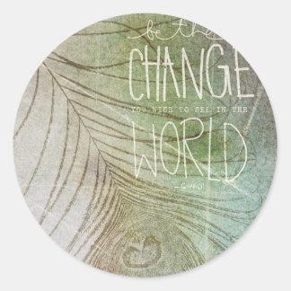 Sea la cita de Gandhi del cambio Pegatina Redonda