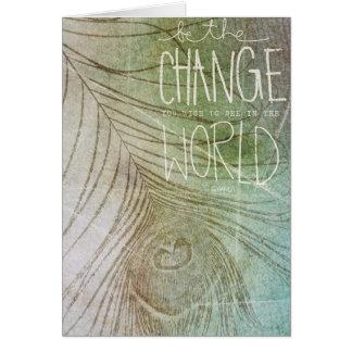 Sea la cita de Gandhi del cambio Tarjeta De Felicitación