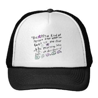 Sea la clase de persona… gorras