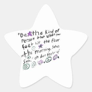 Sea la clase de persona… pegatina en forma de estrella