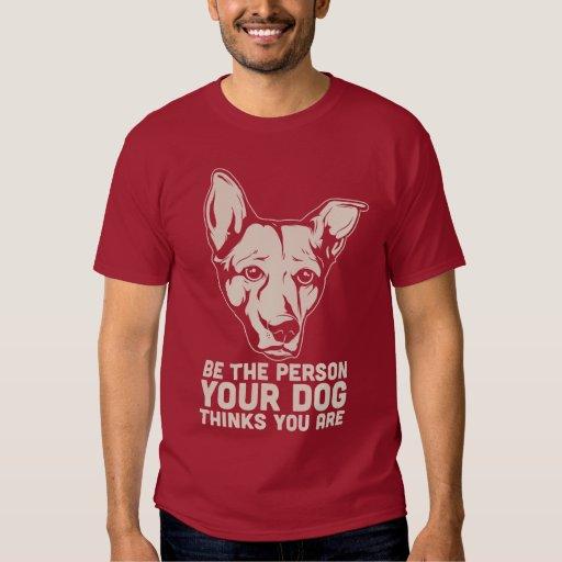 sea la persona que su perro piensa que usted es camisas