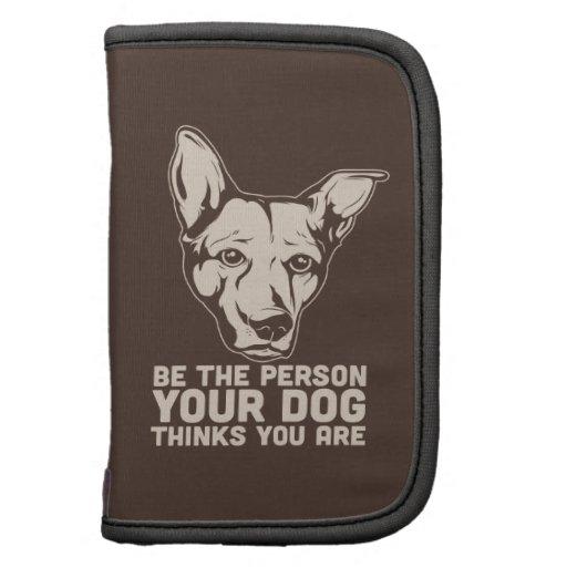sea la persona que su perro piensa que usted es planificadores