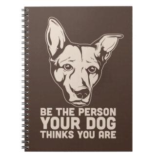sea la persona que su perro piensa que usted es libretas espirales