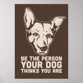 sea la persona que su perro piensa que usted es impresiones