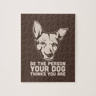 sea la persona que su perro piensa que usted es puzzle