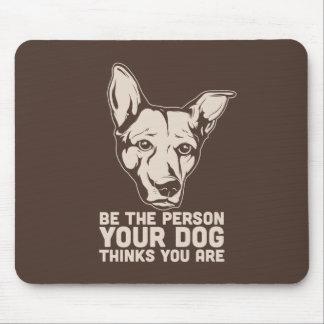 sea la persona que su perro piensa que usted es tapete de ratones