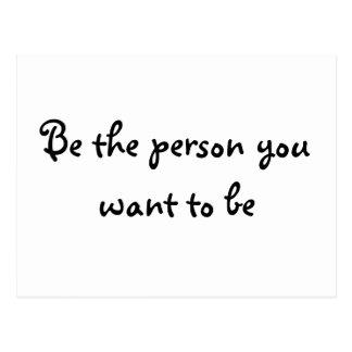 Sea la persona que usted quiere a la ser-postal tarjetas postales