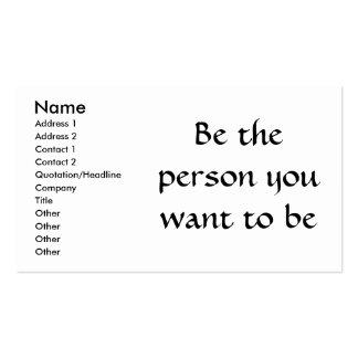 Sea la persona que usted quiere tarjetas del tarjetas de visita