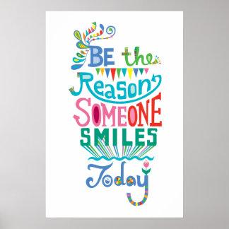 Sea la razón que sonríe alguien hoy impresiones