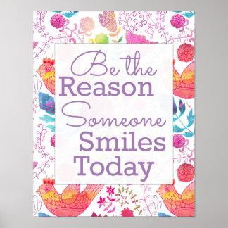 Sea la razón que sonríe alguien hoy poster