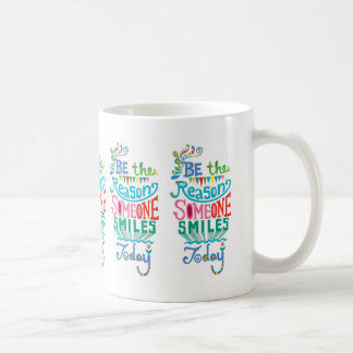 Sea la razón que sonríe alguien hoy taza de café