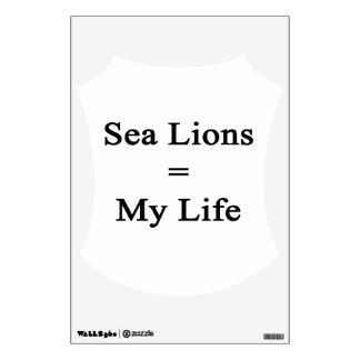 Sea Lions Equal My Life Wall Graphic