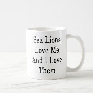 Sea Lions Love Me And I Love Them Coffee Mug