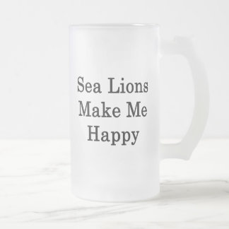 Sea Lions Make Me Happy Coffee Mug