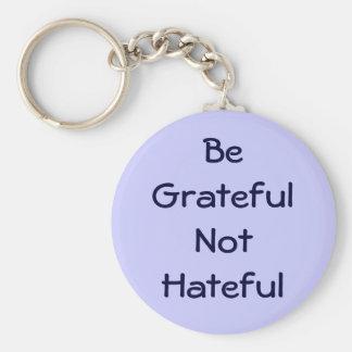 Sea llavero no odioso agradecido