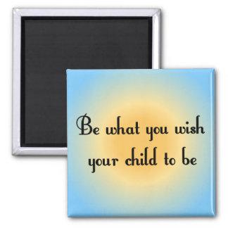 Sea lo que usted desea a su niño para ser imán