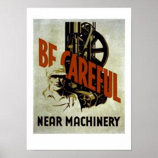 Sea maquinaria cercana cuidadosa - el poster de WP