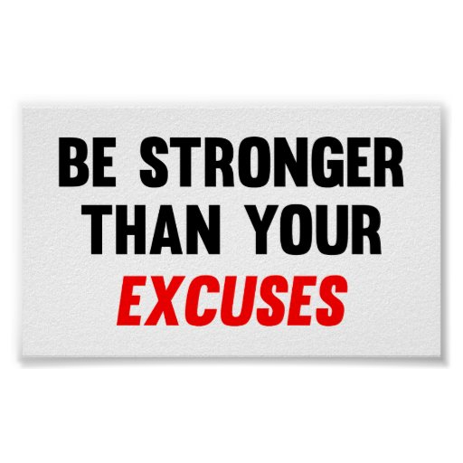 Sea más fuertes que sus excusas impresiones