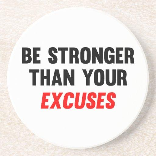 Sea más fuertes que sus excusas posavaso para bebida