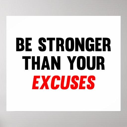 Sea más fuertes que sus excusas póster