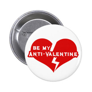 Sea mi Anti-Tarjeta del día de San Valentín Pins