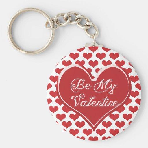 Sea mi corazón de la tarjeta del día de San Valent Llaveros Personalizados