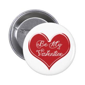 Sea mi corazón de la tarjeta del día de San Valent Pin Redondo De 2 Pulgadas