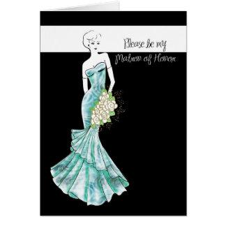sea mi matrona del honor tarjeta de felicitación