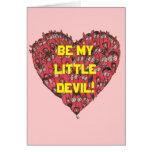 ¡Sea mi pequeño diablo! tarjeta