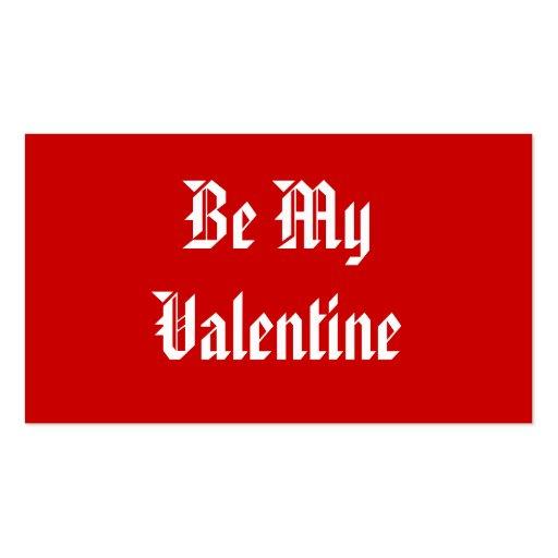 Sea mi tarjeta del día de San Valentín. Día de San Tarjetas Personales