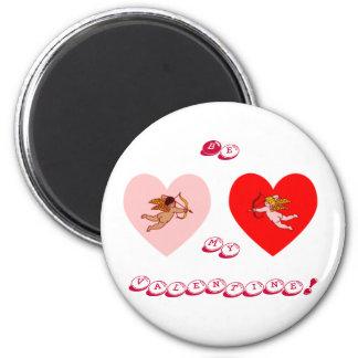 ¡Sea mi tarjeta del día de San Valentín! Imán