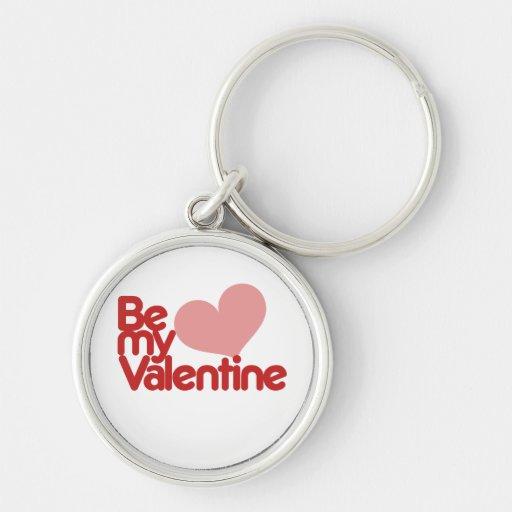 Sea mi tarjeta del día de San Valentín Llavero Redondo Plateado