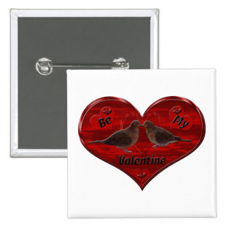 Sea mi tarjeta del día de San Valentín que besa Pin Cuadrado