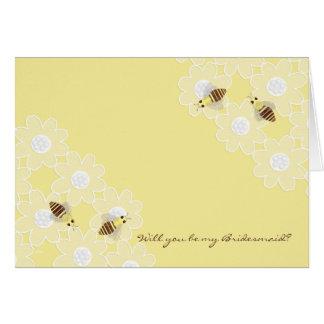 Sea mis abejas de la miel de la dama de honor en a felicitacion