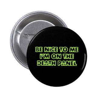 Sea Niza a mí que estoy en el panel de la muerte Pin Redondo De 2 Pulgadas
