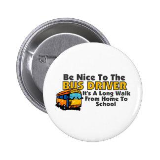Sea Niza al conductor del autobús Pins