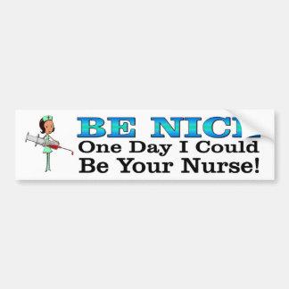 Sea Niza. Un día podría ser su enfermera divertida Pegatina Para Auto