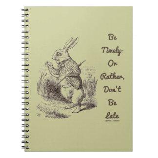 Sea oportuno o bastante, no sea tarde conejo blanc cuadernos