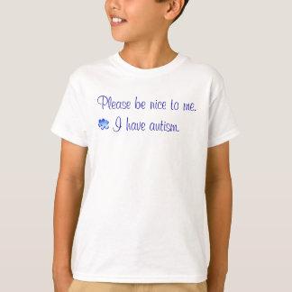 Sea por favor agradable - tengo autismo playera