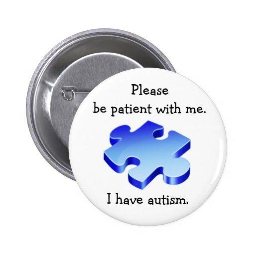 Sea por favor botón paciente del autismo pin